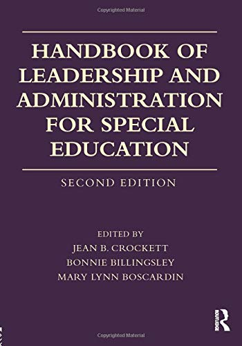 Compare Textbook Prices for Handbook of Leadership and Administration for Special Education 2 Edition ISBN 9780415787154 by Billingsley, Bonnie,Boscardin, Mary Lynn,Crockett, Jean B.