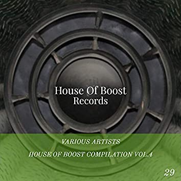 House Of Boost Compilation Vol.4