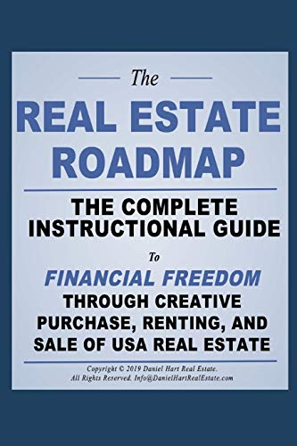 Real Estate Investing Books! - The Real Estate Roadmap: The complete guide to financial freedom through the purchase, leasing, and sale of USA real estate