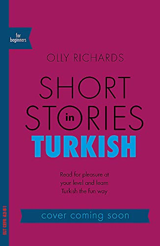 Compare Textbook Prices for Short Stories in Turkish for Beginners Teach Yourself Bilingual Edition ISBN 9781529302929 by Richards, Olly