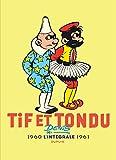 Tif et Tondu - Nouvelle Intégrale - tome 3 - Tif et Tondu Nouvelle Intégrale 1960-1961