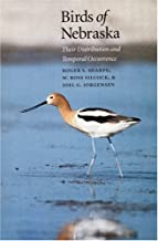 Birds of Nebraska: Their Distribution and Temporal Occurrence