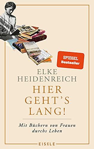Buchseite und Rezensionen zu 'Hier geht's lang!' von Elke Heidenreich