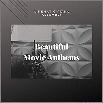 Beautiful Movie Anthems