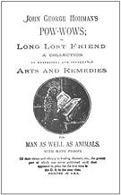 John George Hohman's Pow-Wows; or, Long Lost Friend