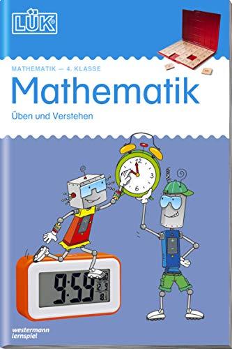 LÜK-Übungshefte: LÜK: 4. Klasse - Mathematik: Üben und verstehen (LÜK-Übungshefte: Mathematik)