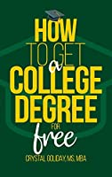 How To Get A College Degree For Free