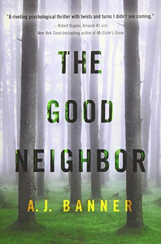 Image of The Good Neighbor