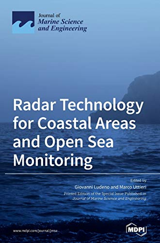 Radar Technology for Coastal Areas and Open Sea Monitoring