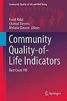 Community Quality-of-Life Indicators: Best Cases VIII (Community Quality-of-Life and Well-Being)