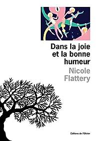 Dans la joie et la bonne humeur par Nicole Flattery