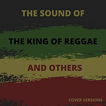 The Sound of the King of Reggae and Others