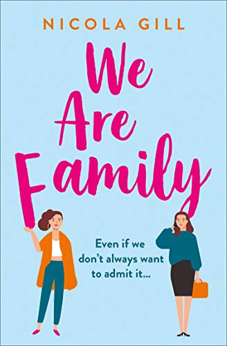 We Are Family: The new, funny, life-affirming story you need to read in 2020! by [Nicola Gill]