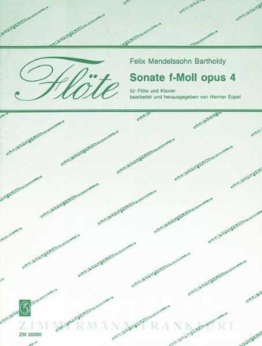 ZIMMERMANN MENDELSSOHN FELIX - SONATE F-MOLL OP.4 - FLUTE ET PIANO Klassische Noten Querflöte