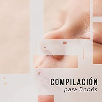 """"""" Compilación Relajada para Bebés """""""