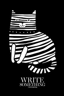 Notebook - Write something: Striped cat notebook, Daily Journal, Composition Book Journal, College Ruled Paper, 6 x 9 inches (100sheets)