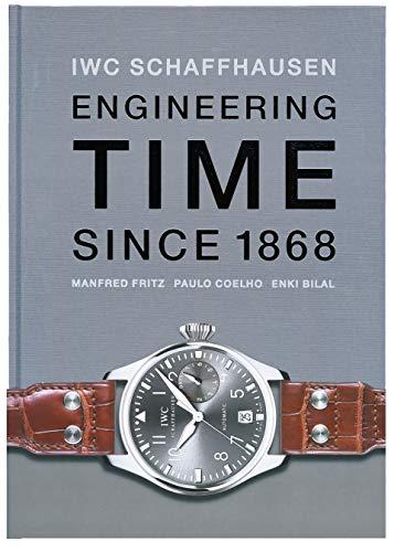 IWC. Engineering Time since 1868. Englische Ausgabe