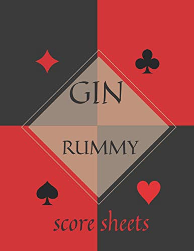 Gin Rummy Score Sheets: For Gin Rummy Lovers | Record Keeper Book | Gin Rummy Card Game Kit |