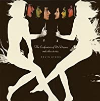 Confession of Dr Dream & Other Short Sto by Kevin Ayers (2006-01-01)