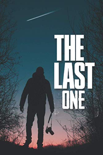 The Last One Paperback: Hardcover For Journal with Premium Thick Paper,