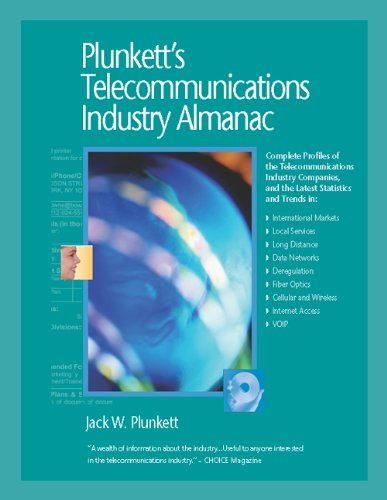 Plunkett's Telecommunications Industry Almanac 2005: Your Reference Source to All Facets of the Telecom Business