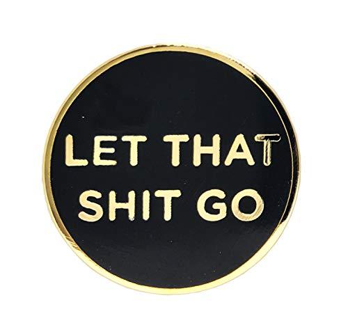 Let That Shit Go Lapel Pin - Funny Buddha Meditating Yoga Zen Gift