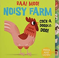 Sounds of the Farm: Baa Moo! Noisy Farm