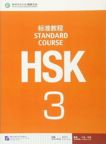 HSK. Standard course. Per le Scuole superiori (Vol. 3)