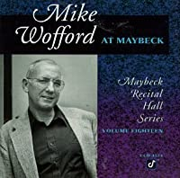 Live at Maybeck 18 by Mike Wofford