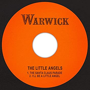 The Santa Claus Parade / I'll Be a Little Angel