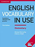 English vocabulary in use. Elementary. With answers. Per le Scuole superiori: Vocabulary Reference and Practice