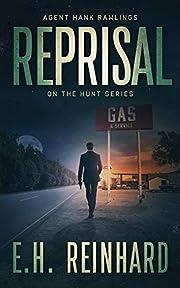 Reprisal (Hank Rawlings - On the Hunt Series Book 2)