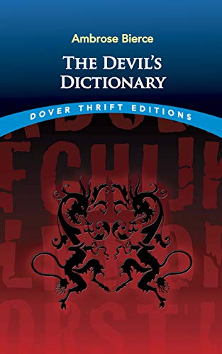 The Devil's Dictionary (Dover Thrift Editions)の詳細を見る