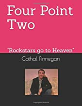 """Four Point Two: """"Rockstars go to Heaven"""" (1)"""