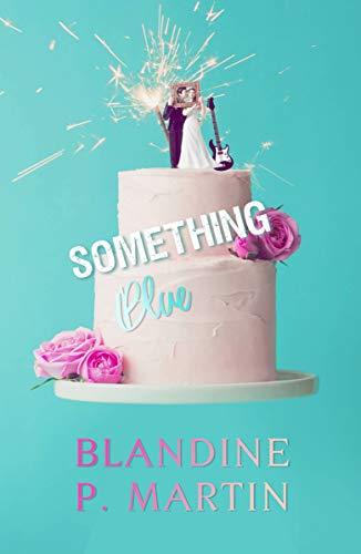 Something Blue (English Edition)