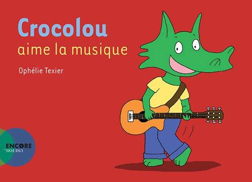 Crocolou aime la musique
