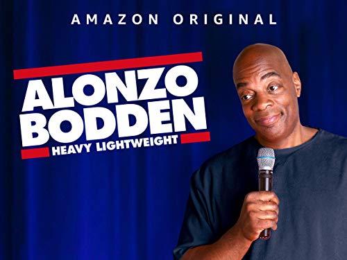 Alonzo Bodden: Heavy Lightweight - Season 1