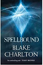 [(Spellbound)] [Author: Blake Charlton] published on (March, 2012)