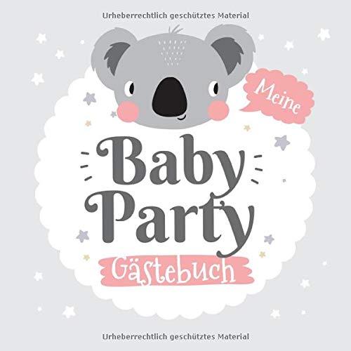 Meine Babyparty - Gästebuch: Geschenk für die Baby Party | Motiv - Koala Grau | Babyshower Deko...
