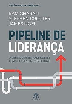 Pipeline de liderança por [Ram Charan, Stephen Drotter, James Noel]
