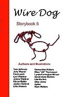 Wire Dog Stories Storybook 5