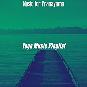 Music for Pranayama