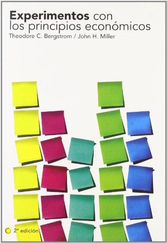 Experimentos con los principios económicos, 2ª ed. (Economía)