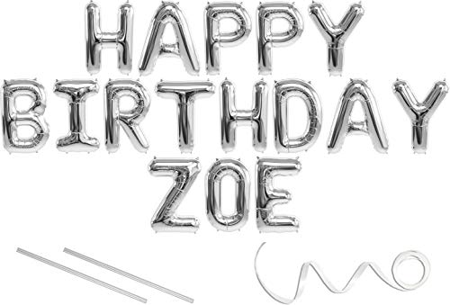 Zoe, Happy Birthday Mylar Balloon Banner - Silver - 16 inch Letters. Includes 2 Straws for Inflating, String for Hanging. Air Fill Only- Does Not Float w/Helium. Great Birthday Decoration