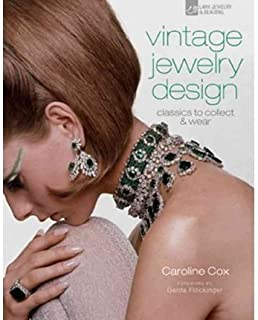 BY Cox, Caroline ( Author ) [{ Vintage Jewelry Design: Classics to Collect & Wear By Cox, Caroline ( Author ) Apr - 05- 2011 ( Hardcover ) } ]