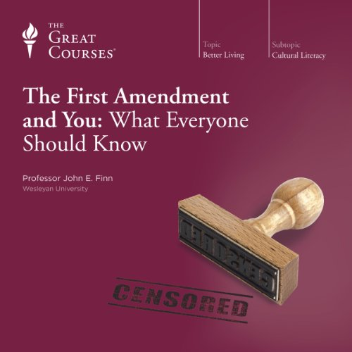 The First Amendment and You: What Everyone Should Know audiobook cover art