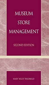 Museum Store Management (American Association for State and Local History)