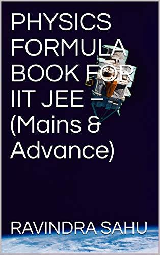 Physics Formula E Book For Iit Jee Mains Advance Ebook Sahu Ravindra Amazon In Kindle Store