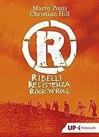 R.Ribelli Resistenza Rock'n Roll