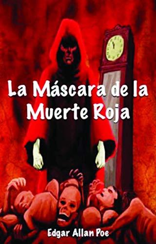 Amazon.com: La máscara de la muerte roja (Spanish Edition) eBook: ALLAN POE,  EDGAR: Kindle Store